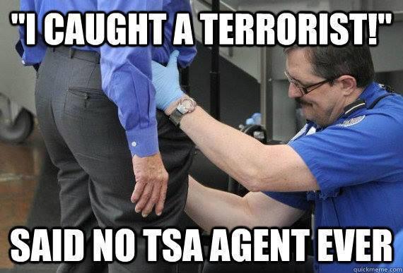 Caught A Terrorist