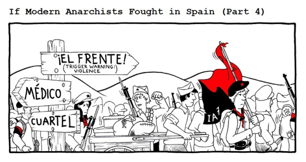 If Modern Anarchists Fought In Spain by RednBlackSalamander